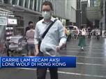 Carrie Lam Kecam Aksi Lone Wolf di Hong Kong