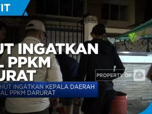 Luhut Ingatkan Kepala Daerah Soal PPKM Darurat
