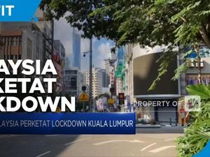 Malaysia Perketat Lockdown Kuala Lumpur
