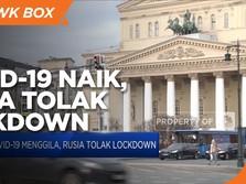 Covid-19 Menggila, Rusia Tolak Lockdown