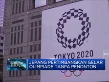Jepang Pertimbangkan Gelar Olimpiade Tanpa Penonton