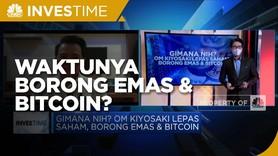 Ikut Gak Nih? Om Kiyosi Lepas Saham, Borong Emas & Bitcoin