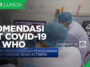 WHO Rekomendasikan Obat Ini untuk Pasien Covid-19
