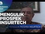 Prospek Pengembangan Insurtech di Bisnis Asuransi