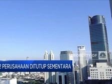 PPKM Darurat, 202 Perusahaan di DKI Ditutup Sementara