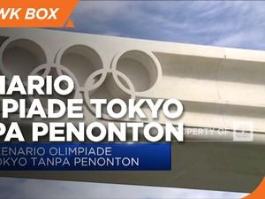 Skenario Olimpiade Tokyo Tanpa Penonton