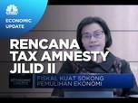 Soal RUU KUP & Tax Amnesty Jilid II, Ini Penjelasan Menkeu