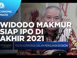 Targetkan Dana Rp 5,5 T, Widodo Makmur Siap IPO di Akhir 2021