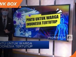 Pintu untuk Warga  Indonesia Tertutup