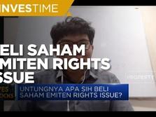 Hitung Prospek Beli Saham Emiten Rights Issue