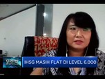 Masih Sideways, IHSG Akhir Pekan Flat di Level 6.000