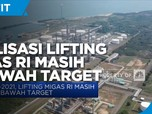 1H-2021, Realisasi Lifting Migas RI Masih di Bawah Target