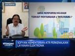 Menteri ATR Pastikan Keamanan Layanan Digitalisasi Pertanahan