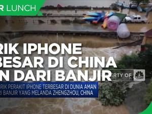 Pabrik Perakit iPhone Terbesar Aman dari Banjir di Zhengzhou