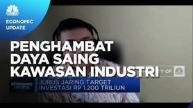 Staf Ahli Bahlil Lahadalia Ungkap Tantangan Kawasan Industri