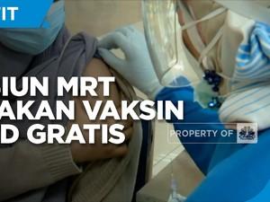 Stasiun MRT Kembali Sediakan Vaksin Gratis