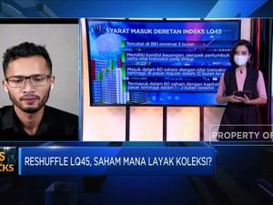 Kulik Saham Prospek Cuan Jelang Reshuffle Indeks LQ45