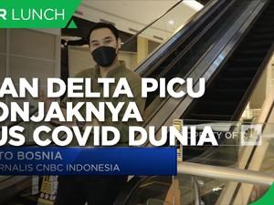 Varian Delta Picu Melonjaknya Kembali Kasus Covid-19 Dunia