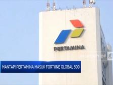Mantap! Pertamina Masuk Fortune Global 500 Tahun 2021