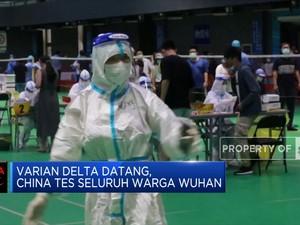 Varian Delta Datang, China Tes Seluruh Warga Wuhan
