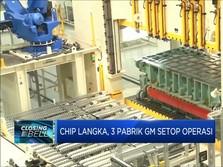Chip Langka, 3 Pabrik GM Setop Operasi