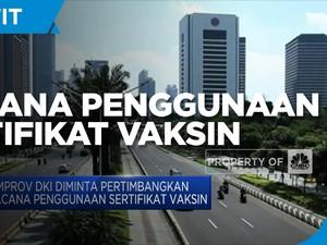 Wacana Penggunaan Sertifikat Vaksin di DKI Jakarta