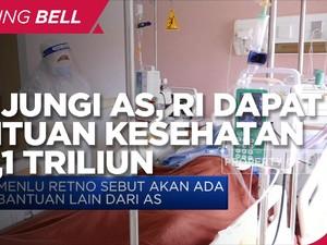 Kunjungi AS, Indonesia Dapat Bantuan Kesehatan Rp 1,1 Triliun
