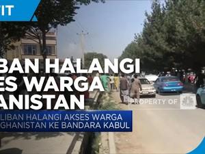 Taliban Halangi Akses Warga Afghanistan Ke Bandara Kabul