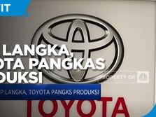 Chip Langka, Toyota Pangkas Produksi
