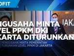 Alasan Pengusaha Minta Level PPKM DKI Jakarta Diturunkan