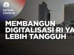 Bersama Membangun Digitalisasi Indonesia Yang Lebih Tangguh