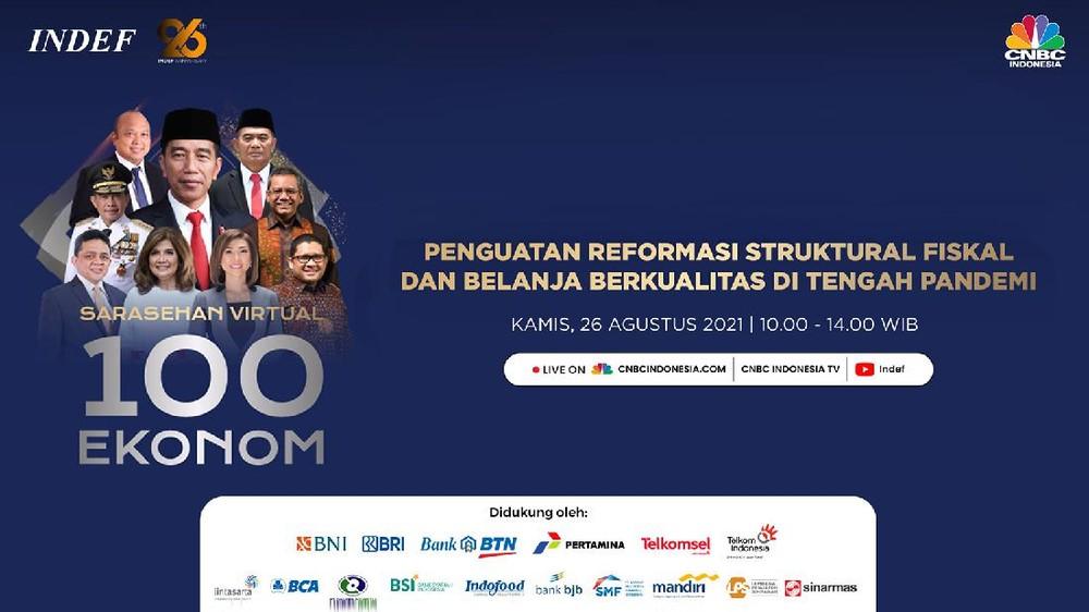 INDEF & CNBC Indonesia: Sarasehan 100 Ekonom