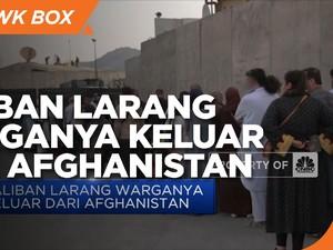 Taliban Larang Warganya Keluar dari Afghanistan