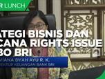 Mengupas Strategi Bisnis dan Rencana Rights Issue Jumbo BRI