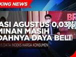 Inflasi Agustus 0,03% Cerminan Masih Rendahnya Daya Beli