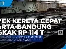 Molor, Proyek Kereta Cepat Jakarta-Bandung Bengkak Rp 114 T