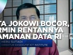 Data Vaksin Jokowi Bocor, Cermin Rentannya Keamanan Data RI