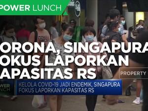 Kelola Covid-19, Singapura Fokus Laporkan Kapasitas RS
