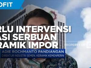 Kemenperin: Perlu Intervensi Atasi Serbuan Keramik Impor