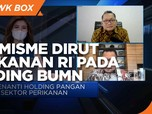 Optimisme Dirut Perikanan Indonesia Pada Holding BUMN Pangan