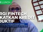 Skema Channeling, Sinergi Fintech Tingkatkan Kredit Produktif