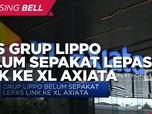 Bos Grup Lippo Belum Sepakat Lepas LINK ke XL Axiata