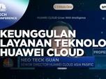Mengupas Keunggulan Layanan Teknologi Huawei Cloud