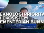 Transformasi Teknologi Prioritas di Ekosistem BUMN