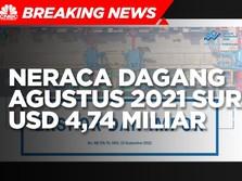 BPS: Neraca Dagang Agustus 2021 Surplus USD 4,74 Miliar