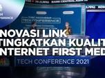 Inovasi LINK Tingkatkan Kualitas Internet First Media