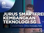 Jurus Smartfren Kembangkan Teknologi 5G