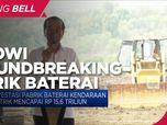Jokowi Groundbreaking Pabrik Baterai Kendaraan Listrik