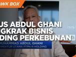 Jurus M. Abdul Ghani Dongkrak Bisnis Holding BUMN Perkebunan