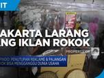 DKI Larang Pajang Iklan Rokok, Hippindo : Ganggu Dunia Usaha